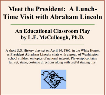 Meet the President:  A Lunch-Time Visit with Abraham Lincoln