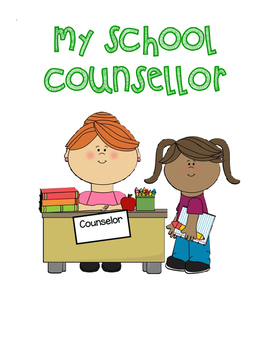 Meet the SCHOOL COUNSELLOR Booklet (Canadian/UK Spelling)