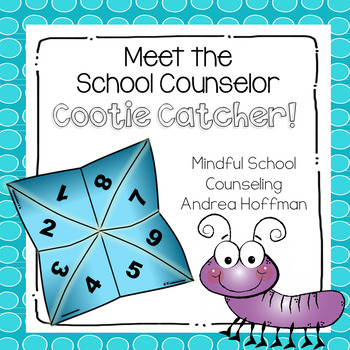 Meet the School Counselor ~ Cootie Catcher ~ Fortune Teller