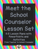 Meet the School Counselor: PowerPoints and activities for