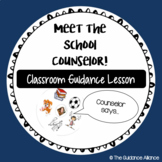 Meet the School Counselor! Introduction Guidance Lesson and Activity