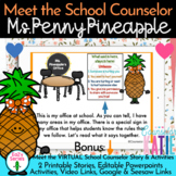 Meet the School Counselor & Virtual - Ms. Penny Pineapple,