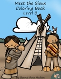 Meet the Sioux Coloring Book-Level B