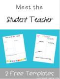 Meet the Student Teacher- EDITABLE