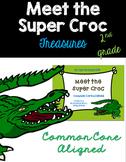 Meet the Super Croc-Treasures 2nd Grade-Common Core Aligned Activities
