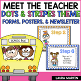 Meet the Teacher-Dots and Stripes