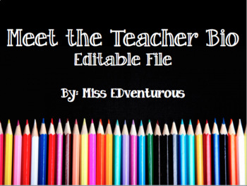 Meet the Teacher - An Editable Biography Page