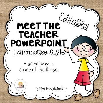 Meet the Teacher/Back to School - Editable PowerPoint - Farmhouse Style