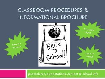 Classroom Procedures and Informational Brochure