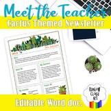 Meet the Teacher Template EDITABLE Cactus Themed Newslette