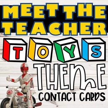 Meet the Teacher Contact Cards:: Toys Theme