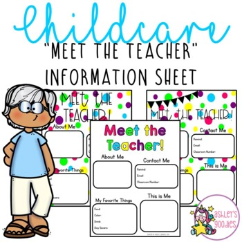 Meet the Teacher Editable Information Sheets (Childcare and Schools)