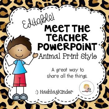 Meet the Teacher - Editable PowerPoint - Animal Print Style
