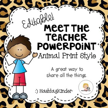 Meet the Teacher/Back to School - Editable PowerPoint - Animal Print Style