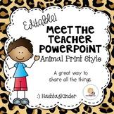 Meet the Teacher/Back to School - Editable PowerPoint - An