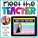 Meet the Teacher Editable Templates for GOOGLE SLIDES