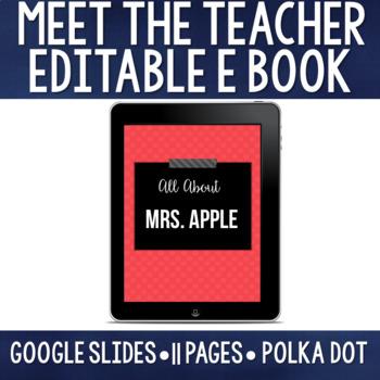 Meet the Teacher Editable Google Slides eBook - Polka Dot