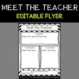 Meet the Teacher Flyer {Editable}