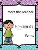 Meet the Teacher Forms-Print and Go!
