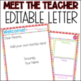 Meet the Teacher Letter - Editable
