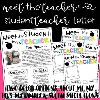 Editable Meet the Teacher Letter (Teacher and Student Teacher Editions)