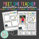 Meet the Teacher Newsletter (Editable)