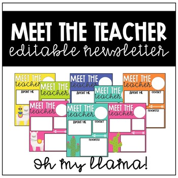 Meet the Teacher Newsletter (Oh My Llama!)