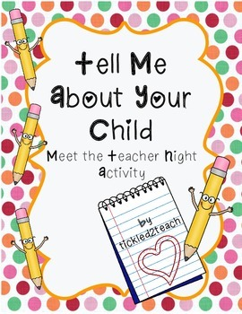 Meet the Teacher Night Activity: Tell Me About Your Child
