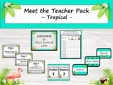 Meet the Teacher Night Pack - Tropical {Editable}