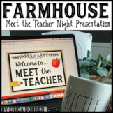 Meet the Teacher Night Presentation: Farmhouse Style