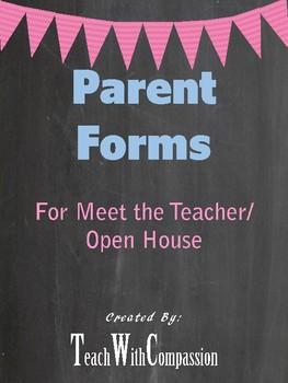 Meet the Teacher/ Open House Parent Forms