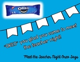 "Meet the Teacher- Oreo Tag ""Oreo"" you glad you came to meet the teacher night!"