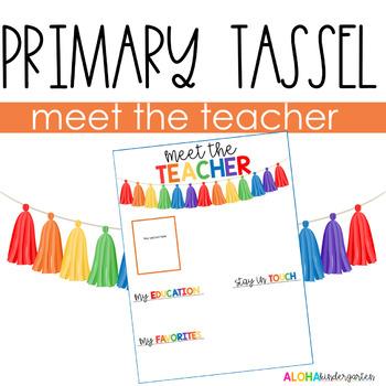 Meet the Teacher - Primary Tassel - EDITABLE