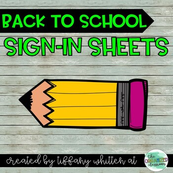 Back to School Sign-In Sheets