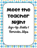 Meet the Teacher - Sign Up Sheets