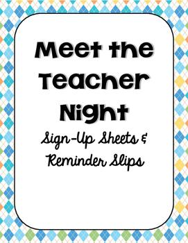 Meet the Teacher - Sign Up Sheets
