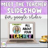 Meet the Teacher Slideshow (Distance Learning)