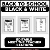 Meet the Teacher Stations - EDITABLE Black and White