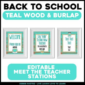Meet the Teacher Stations - EDITABLE Teal Wood & Burlap