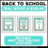 Meet the Teacher Stations - EDITABLE Teal Wood & Burlap