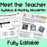 Meet the Teacher, Syllabus, and Monthly Newsletter