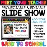Meet the Teacher Template EDITABLE Google Slides AND PowerPoint