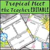 Back to School Night Forms Meet the Teacher Template EDITABLE Tropical Theme