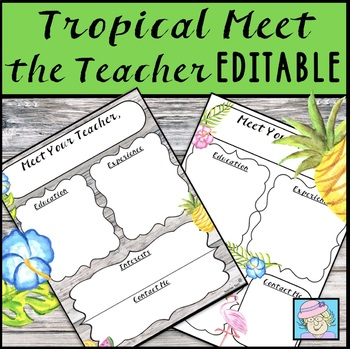 Back to School Night Forms Meet the Teacher Template EDITABLE Tropical Theme