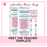 Meet the Teacher Template   Editable   Floral Design