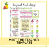 Meet the Teacher Template   Editable   Tropical Fruit Design