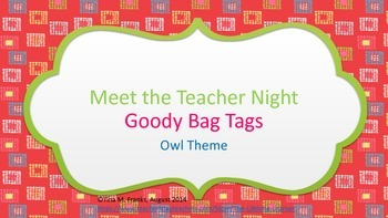 Meet the Teacher / Welcome Back Goody Bag Tags - Owl Themed