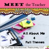 Meet the Teacher and All About Me Editable Autumn Theme Parent Conferences