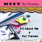 Autumn Editable Meet the Teacher and All About Me Parent Conferences No Prep
