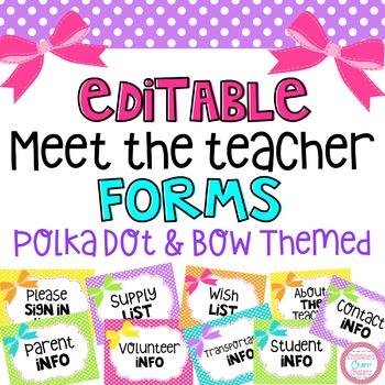 Meet the Teacher (editable forms) Polka Dot and Bow Theme